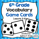 Vocabulary Game Cards Grade 6, Lessons 5-8
