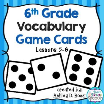 Vocabulary Game Cards Grade 6, Lessons 5-8