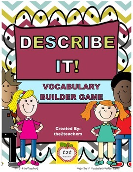 Vocabulary Game:  Describe It!