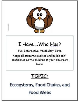 Vocabulary Game I HAVE...WHO HAS Life Science ECOSYSTEM