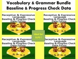 Vocabulary & Grammar Bundle- Baseline & Progress Check Data