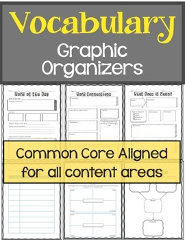 Vocabulary Graphic Organizers: For all Content Areas Common CoreAligned