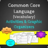 Common Core Vocabulary Graphic Organizers and Activities