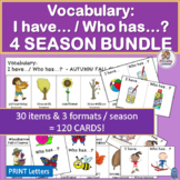 Vocabulary Building Activities: I have… /Who has…?  4 SEASONS BUNDLE