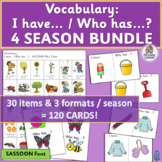 Vocabulary Building Activities: I have/Who has…? 4 SEASONS BUNDLE (SASSOON Font)