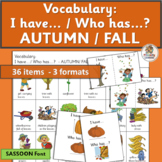 Vocabulary Activities: I have… /Who has…? AUTUMN  (SASSOON Font)
