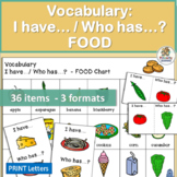 Vocabulary Activities: I have… /Who has…? FOOD