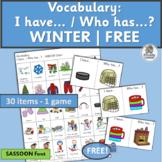 Vocabulary Activities: I have/Who has…? WINTER | FREE! (SASSOON Font)