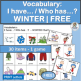 Vocabulary Activities: I have… /Who has…? WINTER | FREE!