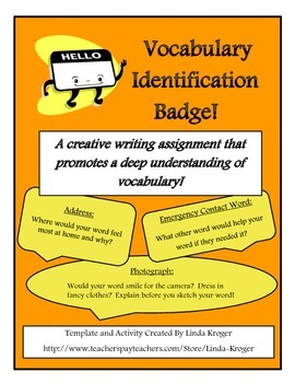 Vocabulary I.D. Badge!-Creative Writing to Promote Deep Understanding of Vocab!