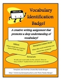 Vocabulary I.D. Badge!-Creative Writing to Promote Deep Un