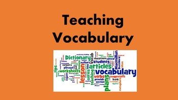 Vocabulary Instruction: A Photo Story Guide for Teachers