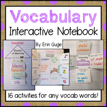 Vocabulary Interactive Notebook for Any Words: 16 Activities for Grades 2-5