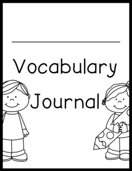 Vocabulary Journal/Picture Dictionary