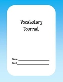 Vocabulary Journal - Use with any Book/Literature Unit - All Levels