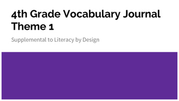 Vocabulary Journal for Literacy by Design Theme 1