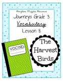 Vocabulary: Journeys Grade 3 Lesson 8 The Harvest Birds 3rd grade vocab