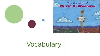 Vocabulary Journeys Unit 5 Lesson 23 The Journey of Oliver K Woodman
