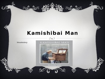 Vocabulary, Kamishibai Man: Journey's Lesson 9