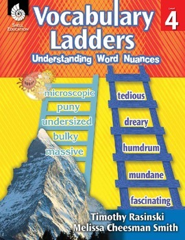 Vocabulary Ladders--Understanding Word Nuances Level 4