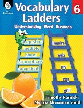 Vocabulary Ladders--Understanding Word Nuances Level 6