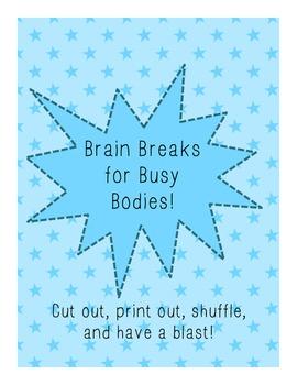 Brain Breaks for Busy Bodies!