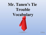 Vocabulary Lesson for Mr. Tanen's Tie Trouble (power point lesson)