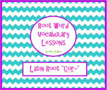 "Vocabulary Lesson over Latin Root ""cor"""