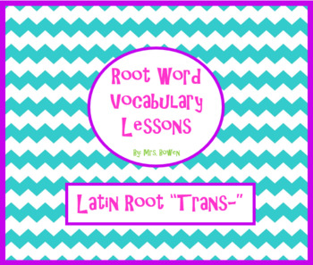 """Vocabulary Lesson over Latin Root """"trans"""""""