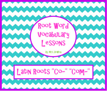 """Vocabulary Lesson over Latin Roots """"Co"""" and """"Com"""""""