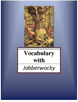 Vocabulary Lesson with Jabberwocky