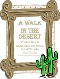 Vocabulary & Main Idea Activites for Walk in the Desert