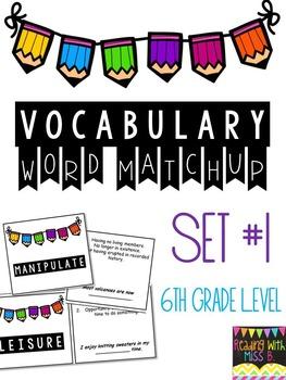 Vocabulary Match Up (6th Grade Words)