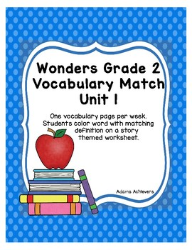 Vocabulary Match Wonders Grade 2 Unit 1