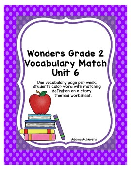Vocabulary Match Wonders Grade 2 Unit 6