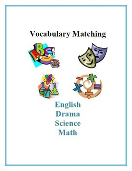 Vocabulary Matching for English and Drama, Science, and Math