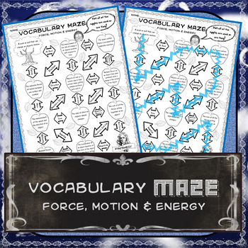 Vocabulary Maze: Force, Motion & Energy