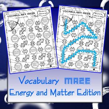 Vocabulary Maze Matter and Energy 8th Grade