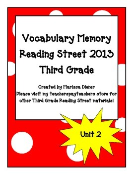 Vocabulary Memory - Reading Street 2013 - 3rd Grade - Unit 2