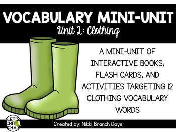 Vocabulary Mini-Unit 2: Clothes