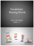Vocabulary Missing Words (Fill in Blanks) Parts 1-3 Bundle Pack