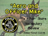 Vocabulary Mix-Pair-Share Game: Aero and Officer Mike Journeys 3rd Grade