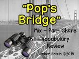 Vocabulary Mix-Pair-Share Game: Pop's Bridge Journeys 3rd Grade