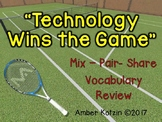 Vocabulary Mix-Pair-Share Game: Technology Wins the Game Journeys 3rd Grade