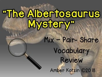 Vocabulary Mix-Pair-Share Game: The Albertosaurus Mystery Journeys 3rd Grade