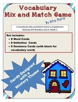 Vocabulary Mix and Match Game (Unit 4, Week 1) by Nita Marie
