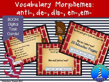 Vocabulary Morpheme Study of Prefixes Anti-, De-, Dis-, En-: Digital Task Cards