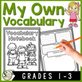 Vocabulary Notebook (1st, 2nd, and 3rd Grades)