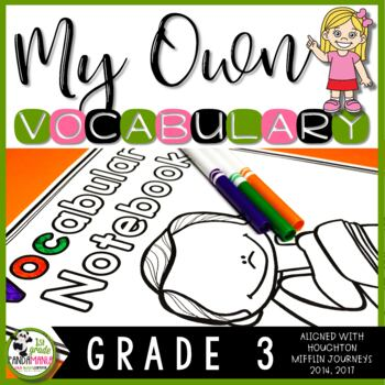 Vocabulary Notebook 3rd Grade Aligned with HMH Journeys 2014, 2017
