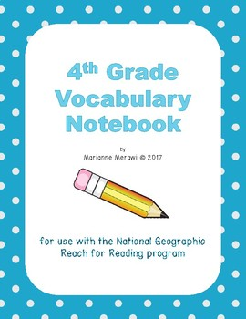 Vocabulary Notebook - Grade 4 Reach for Reading (all units)